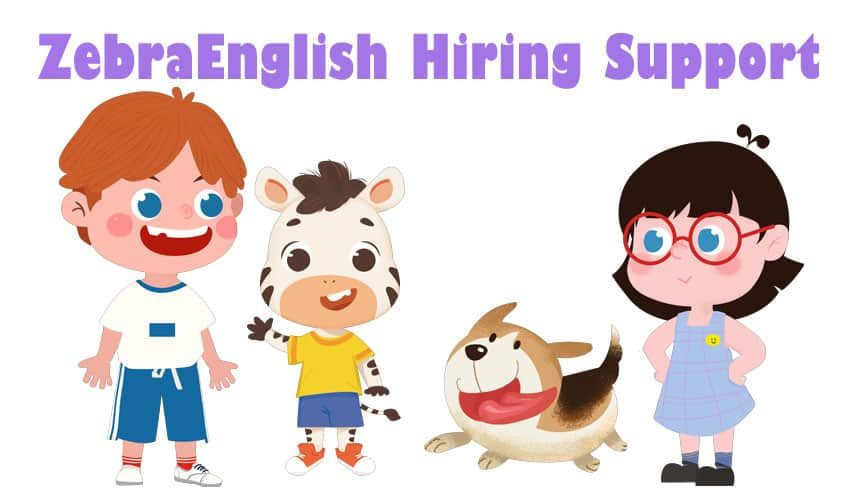 ZebraEnglish Hiring Support